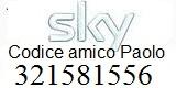 codice amico Sky Paolo 321581556